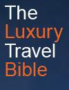 Luxury Travel Bible