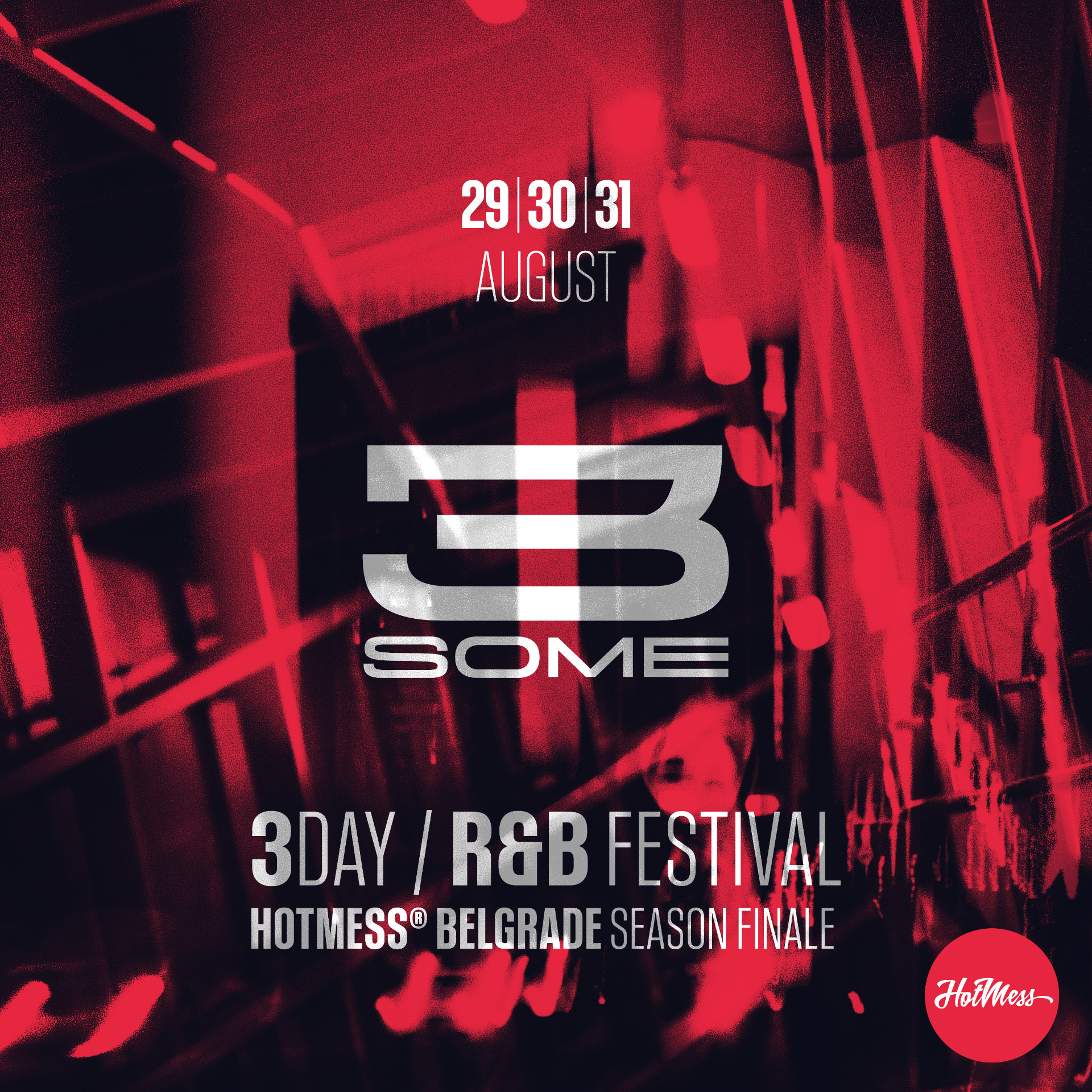 "Hot Messs ""3some"" Festival"