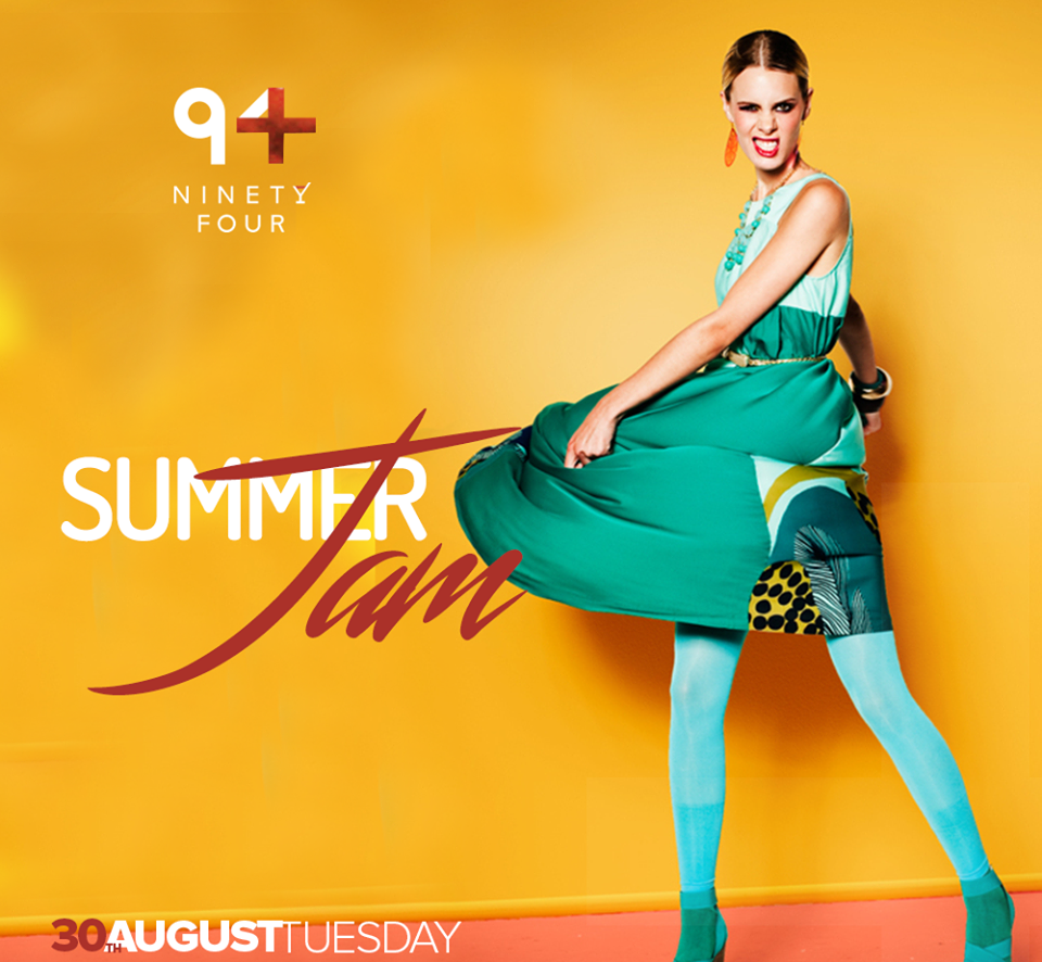 All summer long at Club Ninety Four