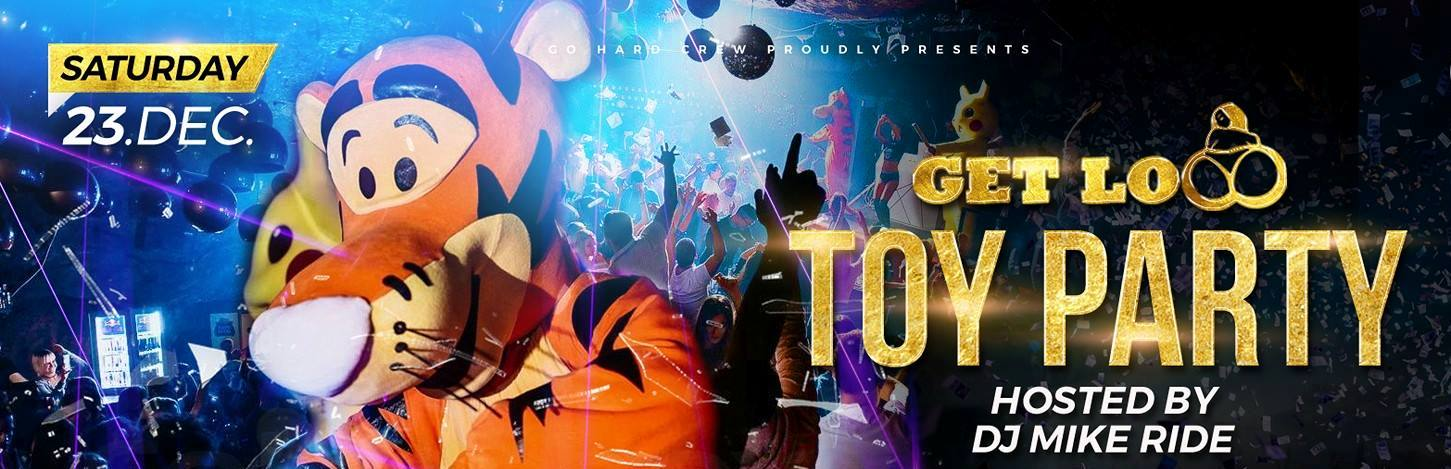 TOY PARTY hosted by DJ Mike Ride